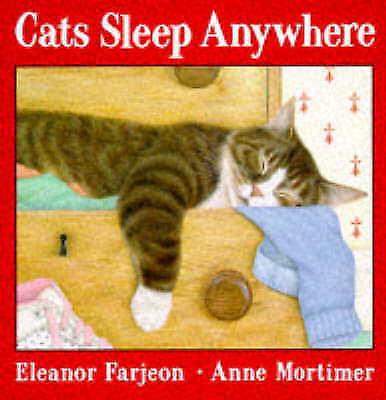 Farjeon, Eleanor, Cats Sleep Anywhere, Excellent Book