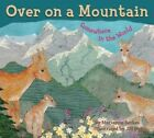 Over on a Mountain: Somewhere in the World by Marianne Berkes (Paperback, 2015)