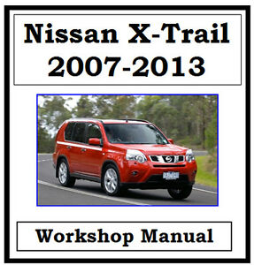 nissan x trail xtrail t31 2007 2013 factory workshop manual on cd rh ebay com au owners manual nissan x-trail 2016 owners manual nissan x-trail 2004