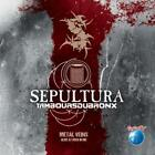 Metal Veins-Alive At Rock In Rio von Sepultura (2014)
