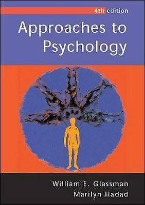 Approaches to Psychology by William E. Glassman, Marilyn Hadad (Paperback, 2004)
