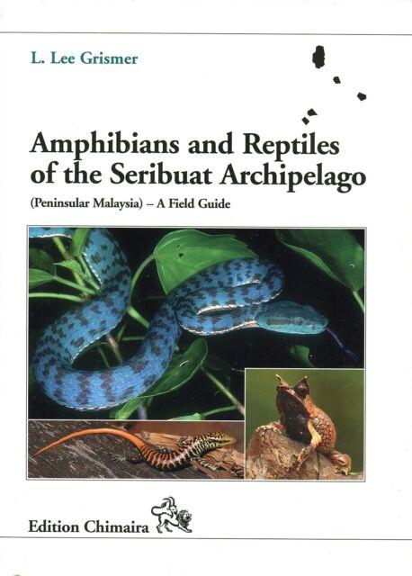 Amphibians and Reptiles of the Seribuat Archipelago ...