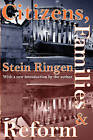 Citizens, Families, and Reform by Stein Ringen (Paperback, 2005)