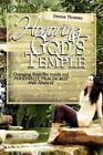 Honoring God's Temple Denise Thomas Xlibris Corporation Paperback 9781436388481