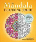 The Mandala Coloring Book: Inspire Creativity, Reduce Stress, and Bring Balance with 100 Mandala Coloring Pages by Jim Gogarty (Paperback, 2013)