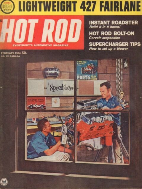 Hot Rod February 1964  427 Fairlane Ray Brock Ford Thunderbolt 122218DBE