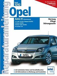 Opel-Astra-H-ab-2004-Reparaturanleitung-Reparaturbuch-Reparatur-Handbuch-Buch