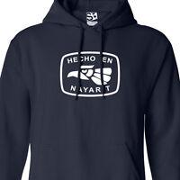 Hecho En Nayarit Hoodie - Hooded San Blas Tepic Sweatshirt - All Sizes & Colors