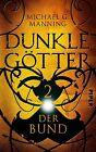 Der Bund / Dunkle Götter Bd.2 von Michael G. Manning (2013, Taschenbuch)