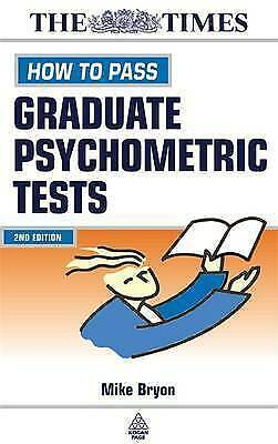 Bryon, Mike : How to Pass Graduate Psychometric Tests: