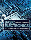 Basic Electronics for Scientists and Engineers by Dennis L. Eggleston (Paperback, 2011)
