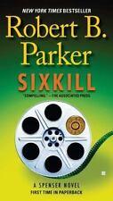 Spenser Ser.: Sixkill by Robert B. Parker (2012, Trade Paperback)