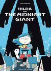 Hilda and the Midnight Giant by Luke Pearson (Hardback, 2013)