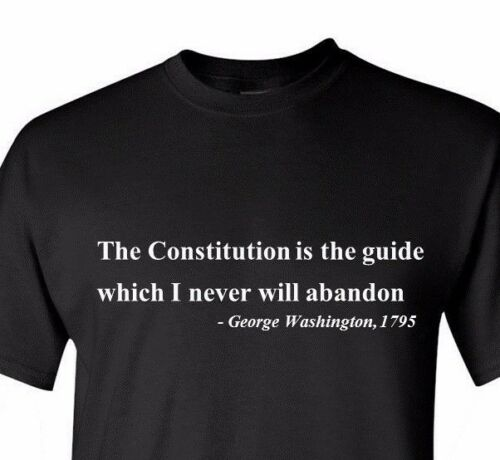 The Constitution Is The Guide quotes George Washington Birthday President/'s Day