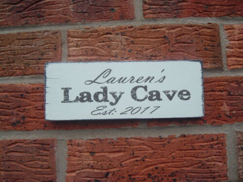 Personalised Lady Cave Sign Plaque Shabby /& Chic Vintage Sign Gift Idea Any Name