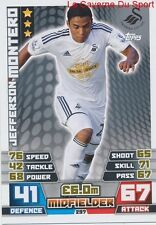 297 JEFFERSON MONTERO # SWANSEA CITY.FC ECUADOR CARD MATCH ATTAX 2015 TOPPS