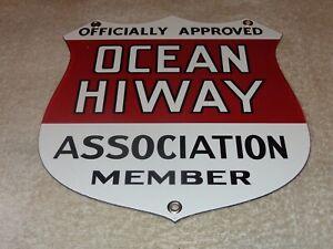 VINTAGE-OCEAN-HIWAY-ASSOCIATION-MEMBER-9-034-PORCELAIN-METAL-HIGHWAY-GAS-amp-OIL-SIGN