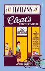 The Italians at Cleat's Corner Store by Jo Riccioni (Paperback, 2014)