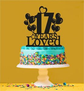 Image Is Loading 17th Birthday Loved Cake Topper 17 Years Old