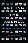 Setting the Agenda: Mass Media and Public Opinion by Maxwell McCombs (Hardback, 2014)