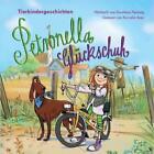Petronella Glückschuh Tierkindergeschichten von Dorothea Flechsig (2011)