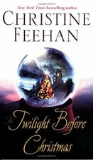 The Twilight Before Christmas by Christine Feehan (2003, Paperback)