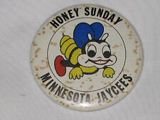 VINTAGE Honey Sunday, Minnesota Jaycees Bee Button Pin Back White RARE