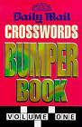 Daily Mail  Crosswords Bumper Book: v. 1 by Daily Mail (Paperback, 1999)