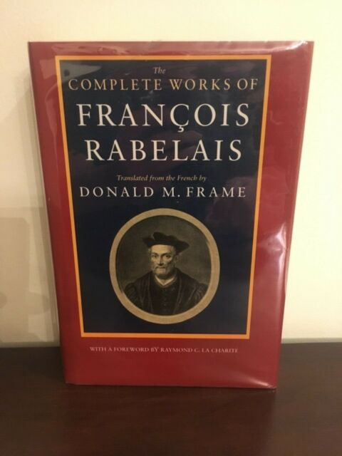Complete Works of Francois Rabelais translated by Donald M. Frame hardcover