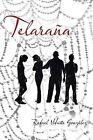 Telarana by Rafael Vidarte Gonzalez (Paperback / softback, 2013)
