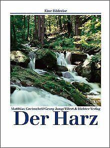 Der Harz. Eine Bildreise von Matthias Gretzschel, Georg ... | Buch | Zustand gut