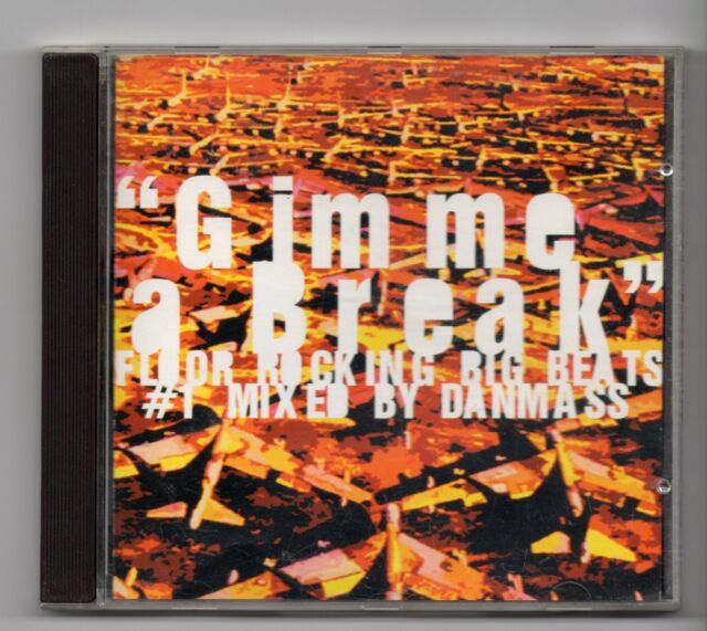(JE55) Gimme A Break, mixed by Danmass - 1998 CD