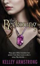 The Reckoning: They Gave Chloe Saunders Her Power. Now They Want to Take it...