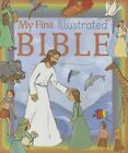 My First Illustrated Bible Lafond Pascale Illustrator Bell Jonas Contribut