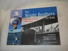 The Wright Brothers for Kids by Mary Kay Carson (2003, Paperback, illustrated