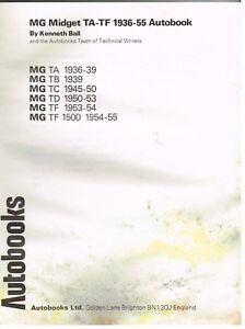 Mg Midget Ta Tb Tc Td Tf Tf1500 Series 1936 55 Owners Workshop