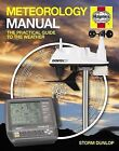 Meteorology Manual: The practical guide to the weather by Storm Dunlop (Hardback, 2014)