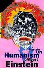 Einstein on Humanism 9780806514369 by Albert Einstein Paperback