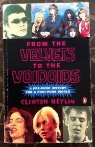 From-The-Velvets-To-The-Voidoids-A-Pre-punk-History-Clinton-Heylin-1993-PB