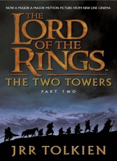 The Two Towers: Two Towers v. 2 (The Lord of the Rings),J. R. R. Tolkien
