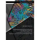 Organisationsentwicklung Im Kontext Von Theorie Und Praxis - Auf Dem Weg Zur Ler