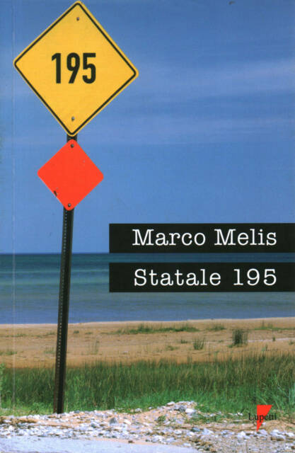 Statale 195 - Marco Melis Lupetti
