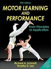 Motor Learning and Performance von Timothy D. Lee und Richard A. Schmidt (2014, Gebundene Ausgabe)
