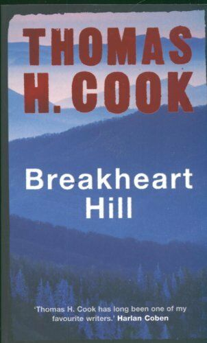 Breakheart Hill By Thomas H. Cook. 9781847241238