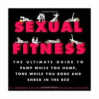 Sexual Fitness: The Ultimate Guide To Pump While You Hump Tone ... Free Shipping