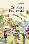 Chinese Festivals by Liming Wei (Paperback, 2011)