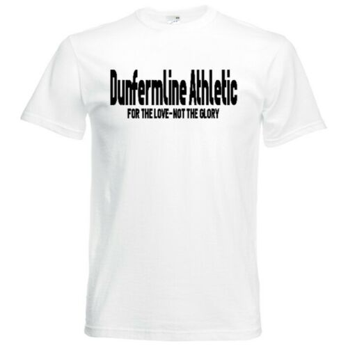 Dunfermline Athletic For The Love Not The Glory T Shirt Small-XXXL