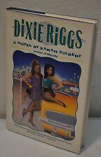 Sarah Gilbert ~ Dixie Riggs ~ Hairdo ~ SIGNED ~ 1st Edition / 1st Printing HC DJ