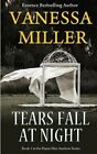 Tears Fall at Night by Vanessa Miller (Paperback / softback, 2013)