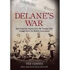 Delane's War by Tim Coates (Hardback, 2009)